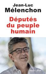 Vente EBooks : Députés du peuple humain  - Jean-Luc MELENCHON