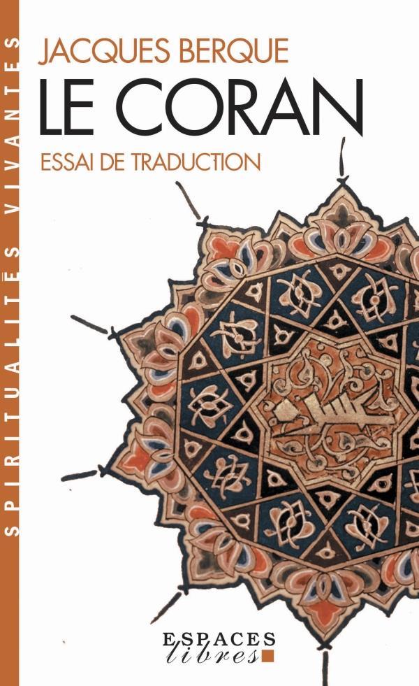 Le Coran ; essai de traduction