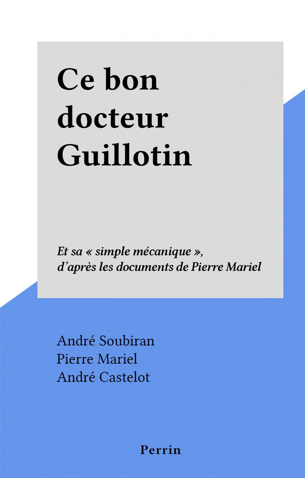 Ce bon docteur Guillotin