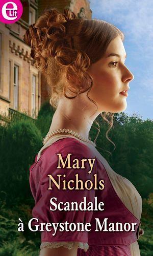 Scandale à Greystone Manor  - Mary Nichols