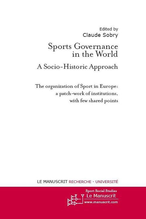 Sports governance in the world ; a socio-historic approach