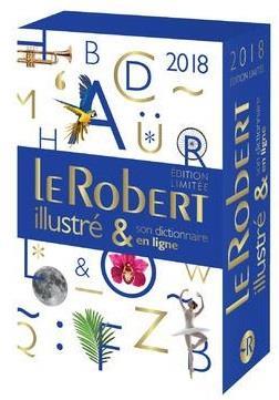 dictionnaire Le Robert illustré et son dictionnaire internet (édition 2018)