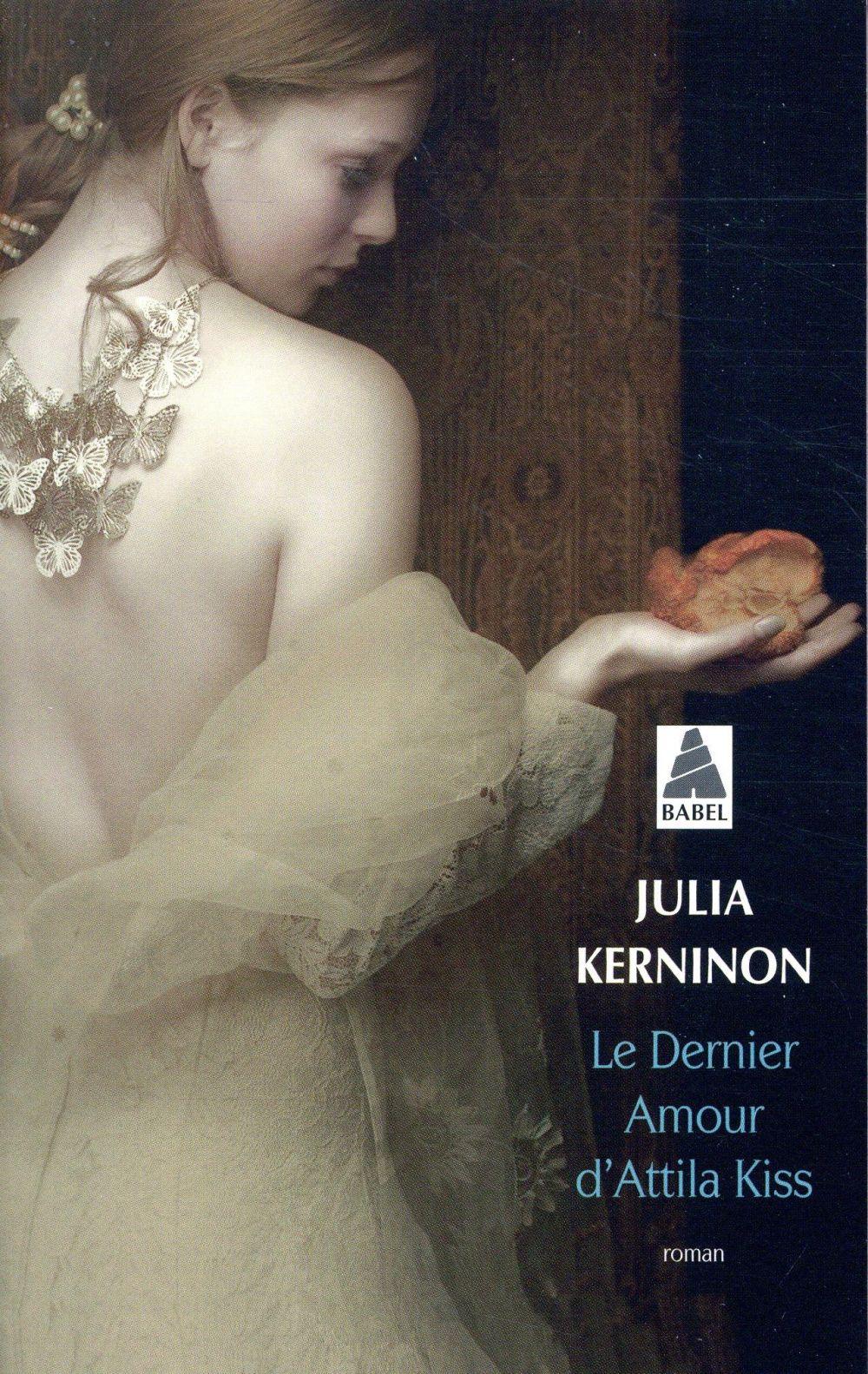 LE DERNIER AMOUR D-ATTILA KISS (BABEL)