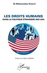Les droits humains dans la politique étrangère des USA  - Mahamadou Konaté