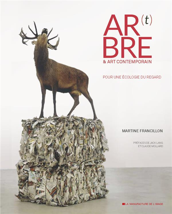 Ar(t)bre & art contemporain ; pour une écologie du regard