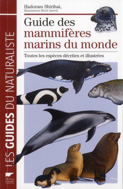 Guide Des Mammiferes Marins Du Monde