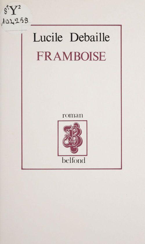 Framboise  - Lucille Debaille