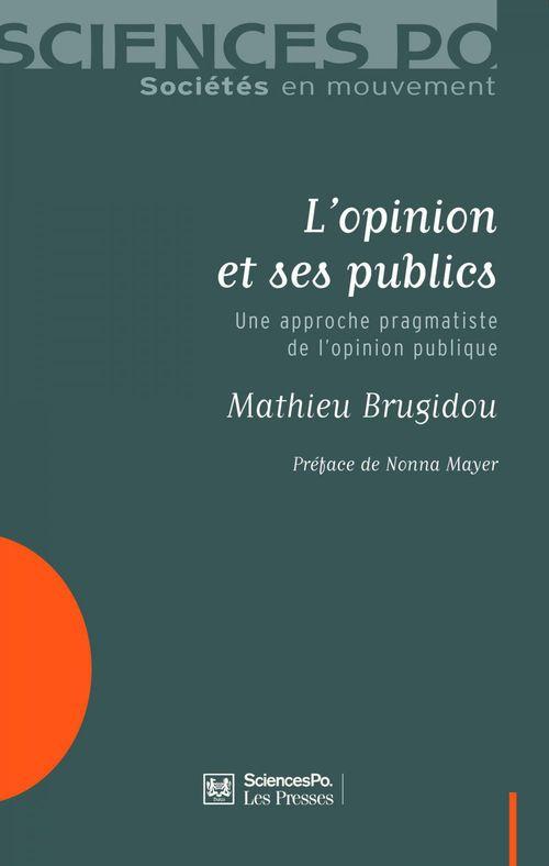 L'opinion et ses publics ; une approche pragmatiste de l'opinion publique