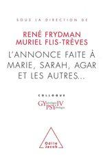 Vente EBooks : L' Annonce faite à Marie, Sarah, Agar et les autres...  - René FRYDMAN - Muriel Flis-Trèves