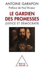 Vente Livre Numérique : Le Gardien des promesses  - Antoine GARAPON