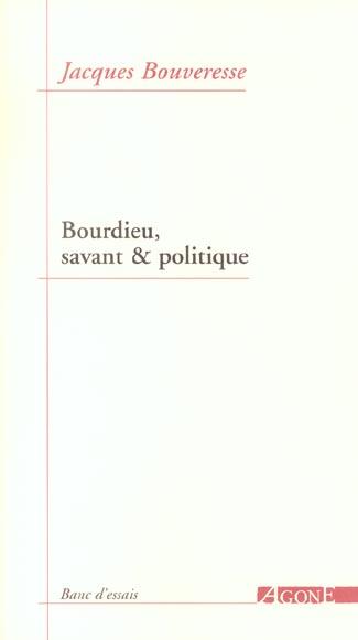 Bourdieu,savant et politique