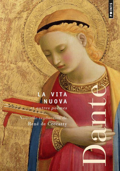 La vita nuova et autres poèmes