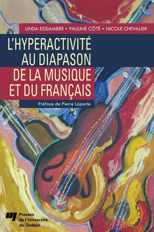 Hyperactivité au diapason de la musique et du francais
