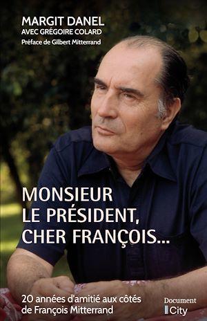 Monsieur le Président, cher François...