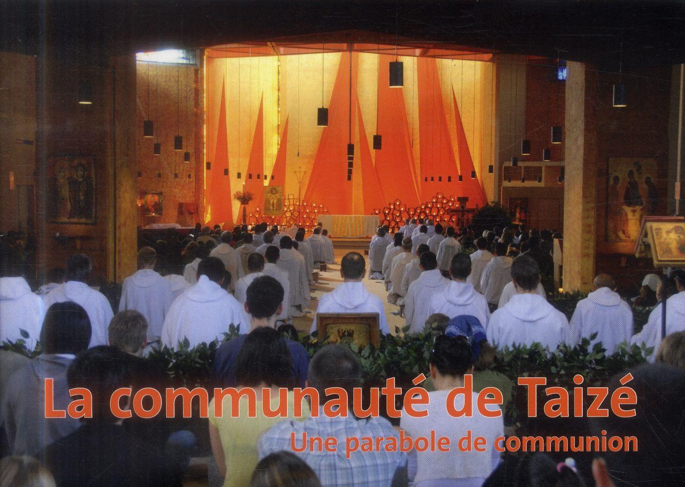 La communauté de Taizé ; une parabole de communion