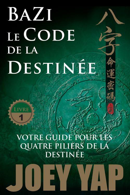 Bazi, le code de la destinée t.1