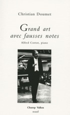 Grand art avec fausses notes ; alfred cortot, piano