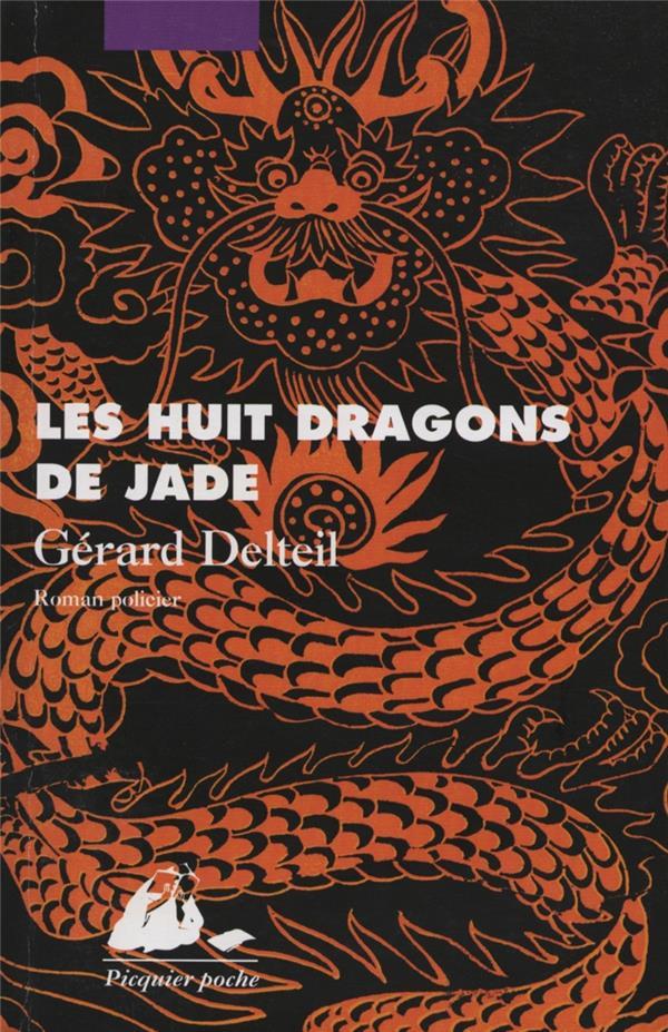 Les huit dragons de Jade