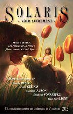 Vente Livre Numérique : Solaris 202  - Jean-Marc Ligny - Isabelle Lauzon - Élisabeth Vonarburg - Pascale Raud - Ariane Gélinas