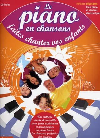 'Piano En Chansons Cd Faites Chanter Vos Enfants