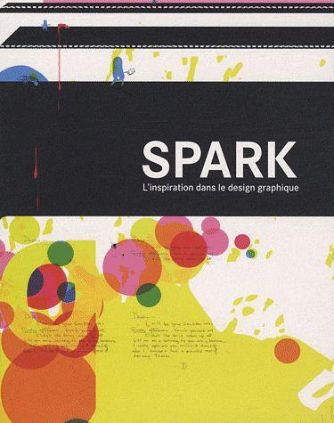Spark ; l'inspiration dans le design graphique