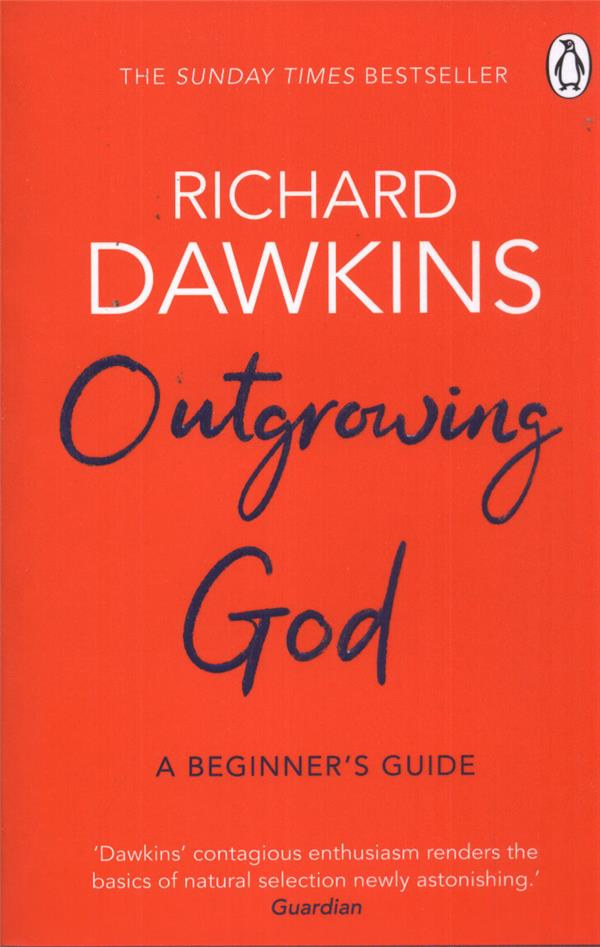 OUTGROWING GOD - A BEGINNER''S GUIDE