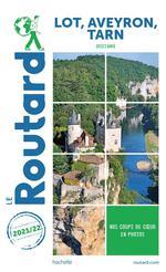 Guide du Routard ; Lot, Aveyron, Tarn (Occitanie)