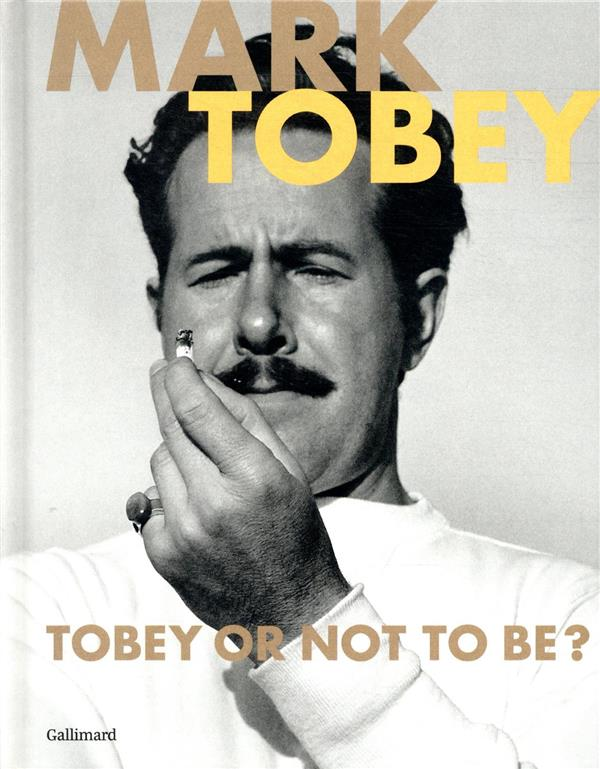 Mark tobey ; tobey or not to be ?