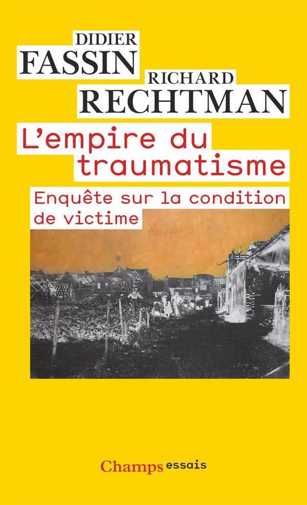 L'empire du traumatisme