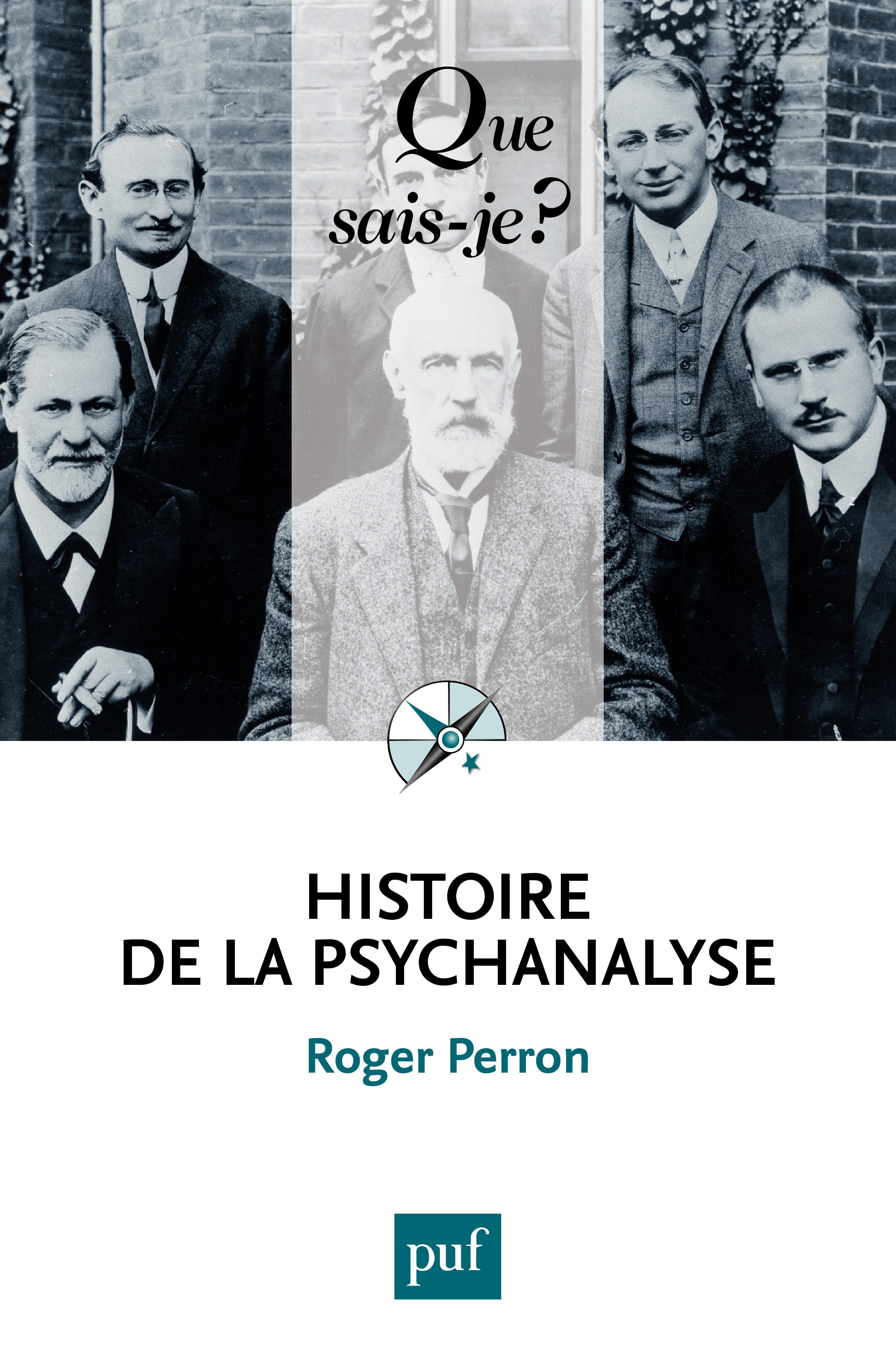 Histoire de la psychanalyse (5e édition)