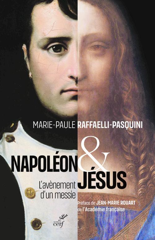 Napoléon et Jésus ; l'avènement d'un messie