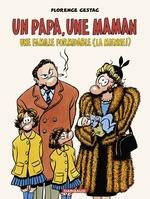 Vente Livre Numérique : Un papa, une maman, une famille formidable (la mienne!) - tome 0 - Un papa, une maman, une famille formidable (la mienne!)  - Florence Cestac