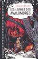 Les Larmes des Avalombres  - Alexandre Chardin