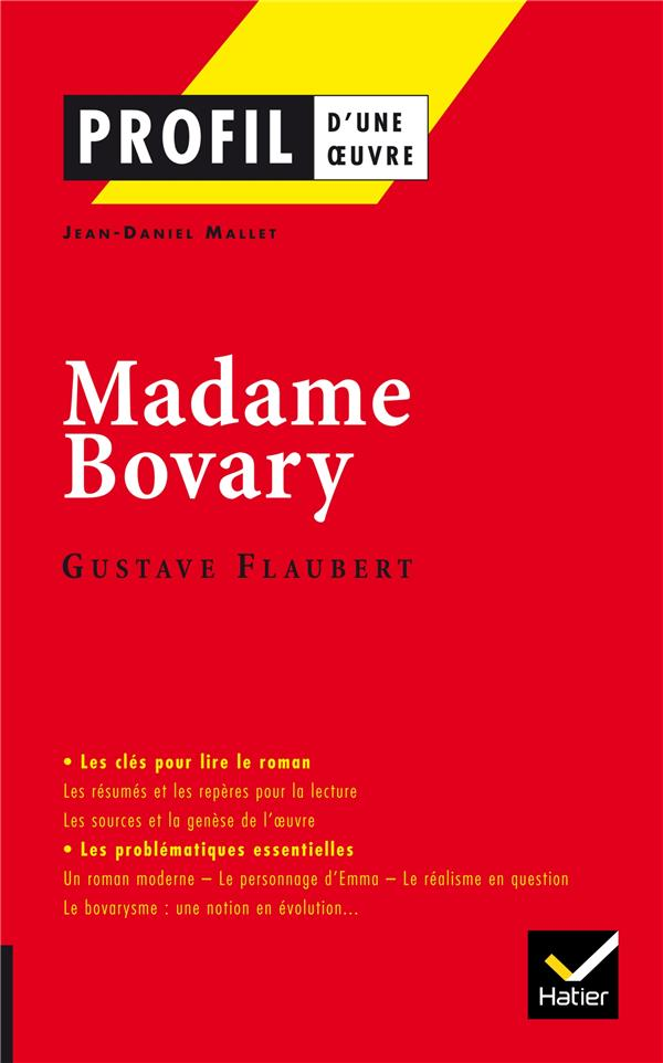 Madame Bovary ; Gustave Flaubert