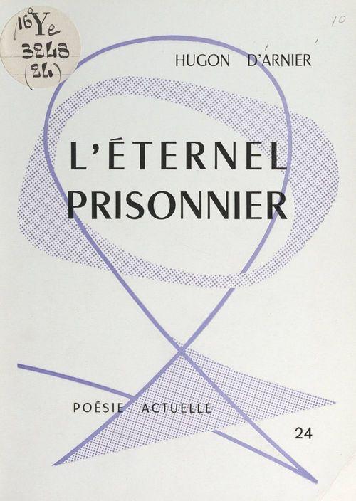 L'éternel prisonnier