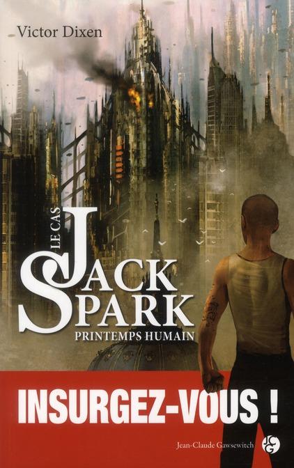 Le cas Jack Spark saison 4 ; printemps humain