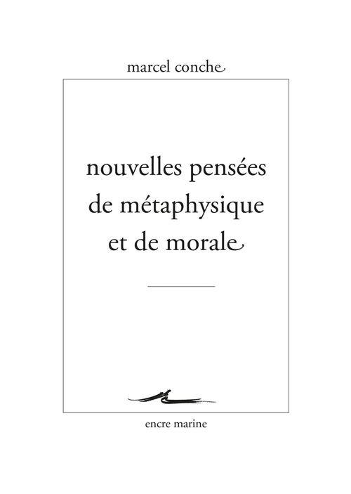 Nouvelles pensees de metaphysique et de morale