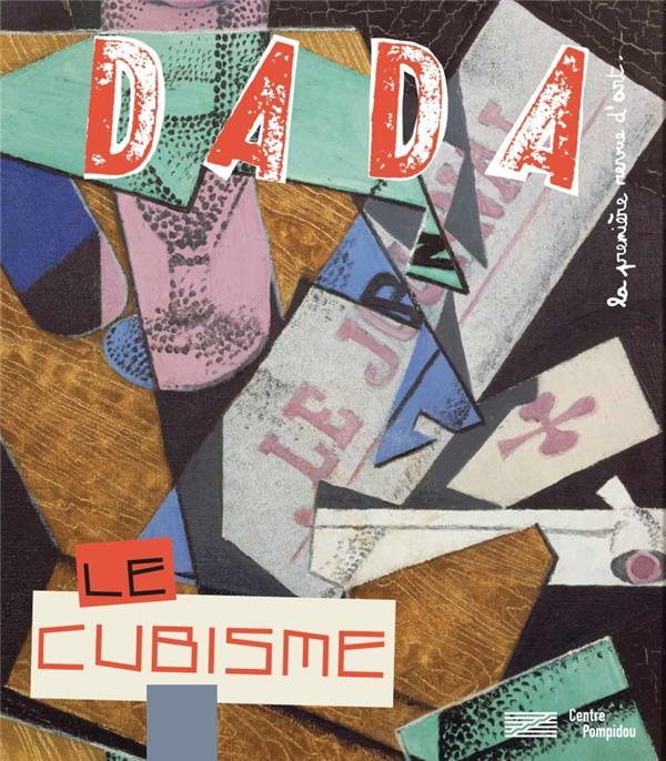 Revue dada n.232 ; le cubisme
