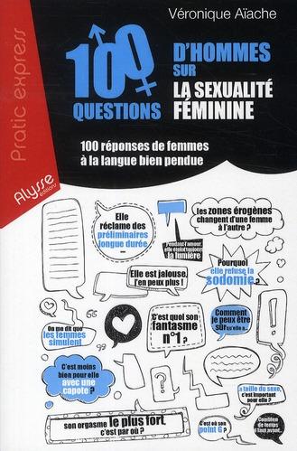 100 questions d'hommes sur la sexualité féminine