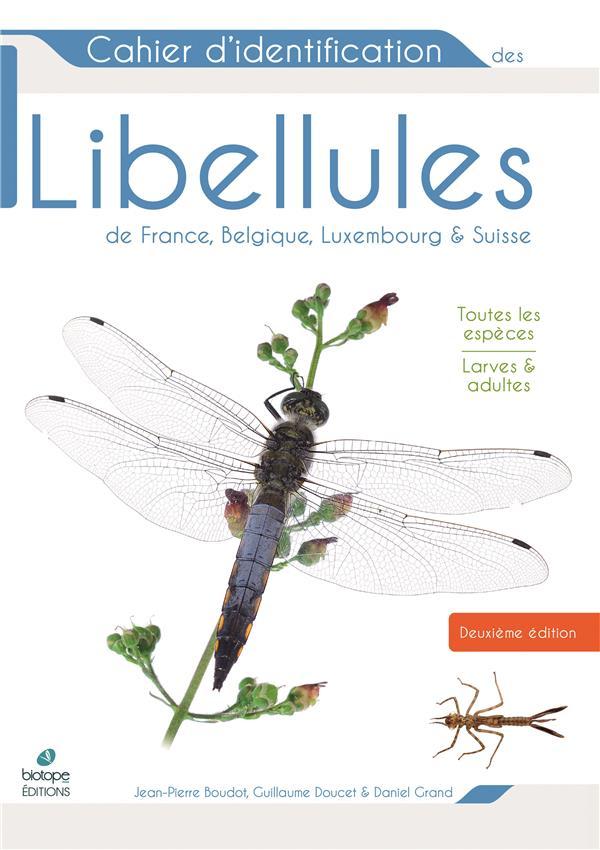 Libellules de France, Belgique, Luxembourg et Suisse (2e édition)