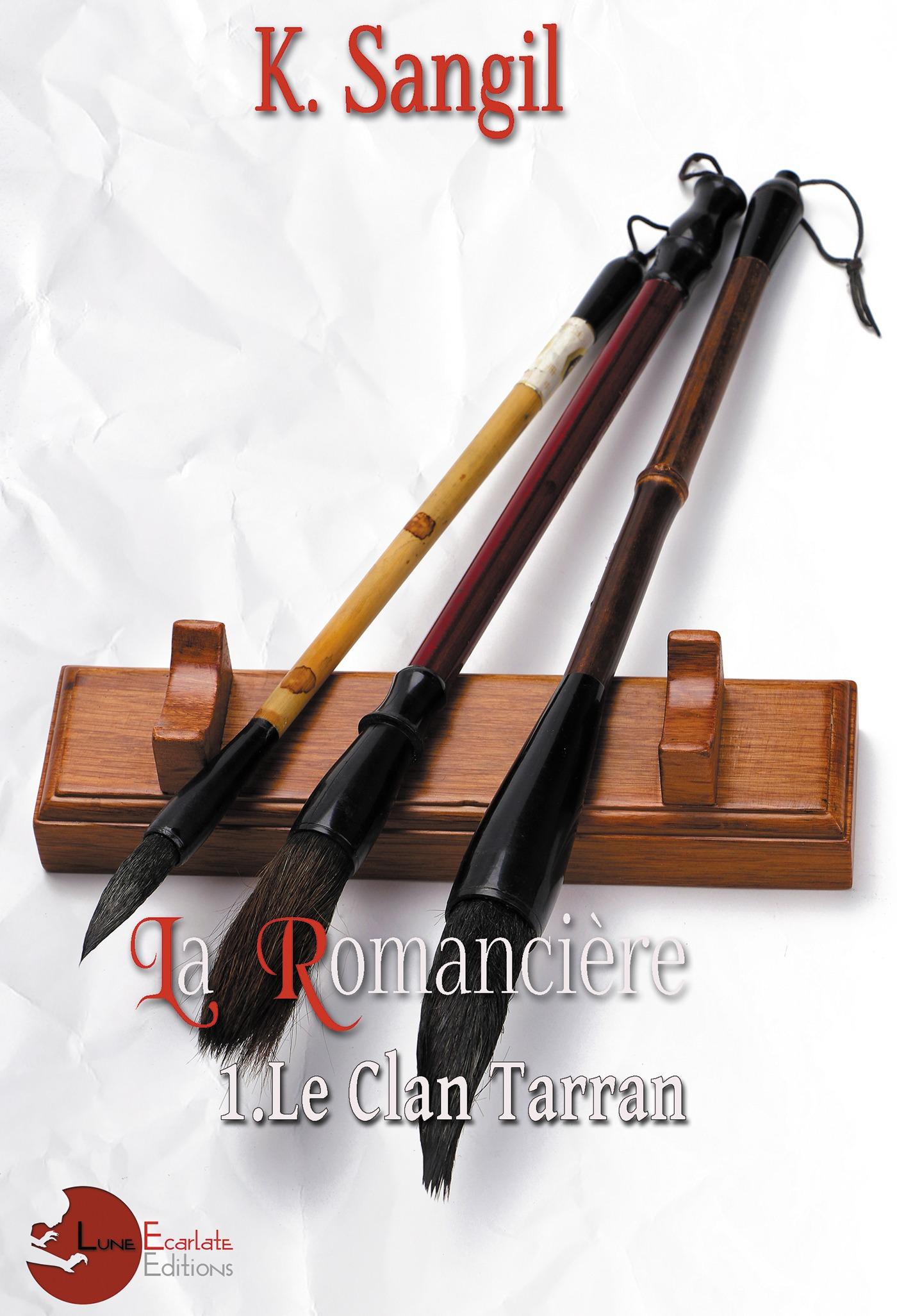 La romanciere - 1. le clan tarran