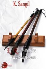 Vente Livre Numérique : La Romancière: 1. Le Clan Tarran  - K. Sangil