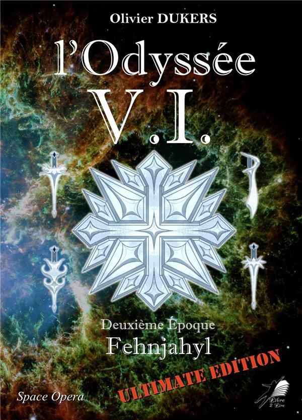L'odyssee v.i - t02 - l'odyssee v.i - deuxieme epoque - fehnjahyl