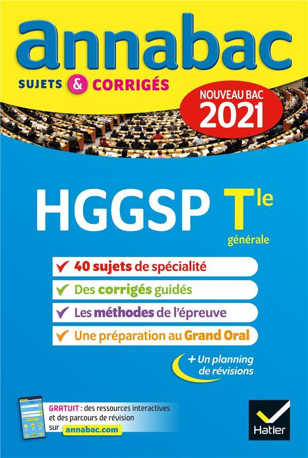 ANNABAC SUJETS & CORRIGES ; HGGSP ; terminale générale (édition 2021)