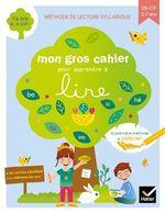 Vente Livre Numérique : Mon gros cahier pour apprendre à lire GS-CP  - Jérôme PEYRAT - Isabelle Arnaudon - Emmanuelle de La Chanonie