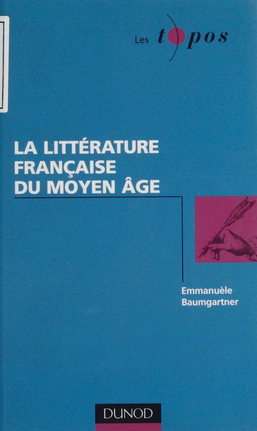 La litterature francaise au moyen age