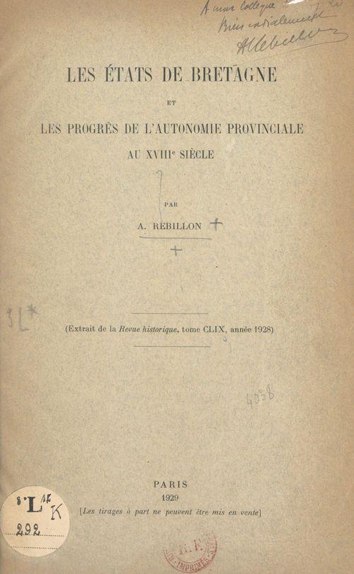Les États de Bretagne et les progrès de l'autonomie provinciale au XVIIIe siècle