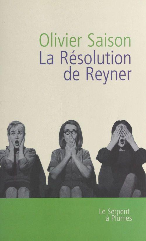 La résolution de Reyner