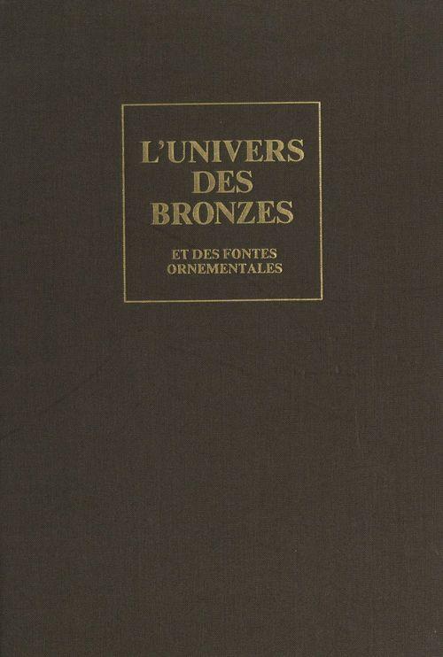 L'univers des bronzes et des fontes ornementales