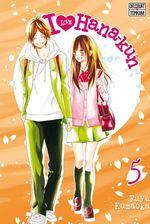 Vente Livre Numérique : I Love Hana-Kun T05  - Fuyu Kumaoka